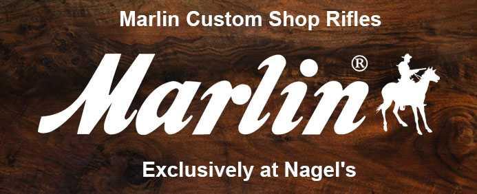 Marlin custom shop rifles at nagels in san antonio